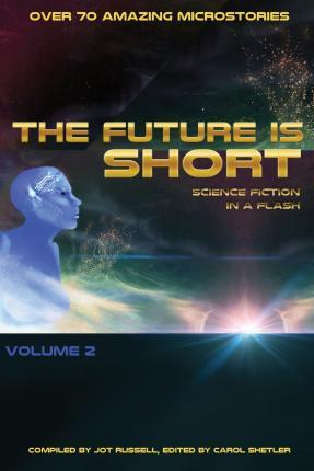 The Future Is Short - Volume 2
