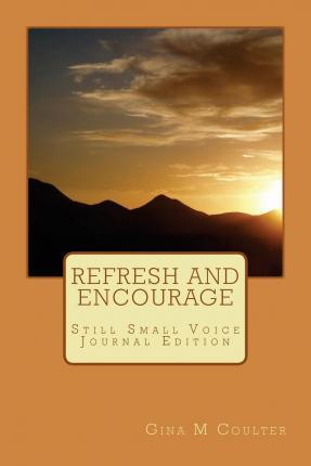 Refresh and Encourage