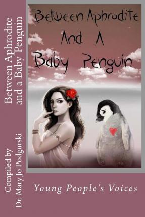 Between Aphrodite and a Baby Penguin