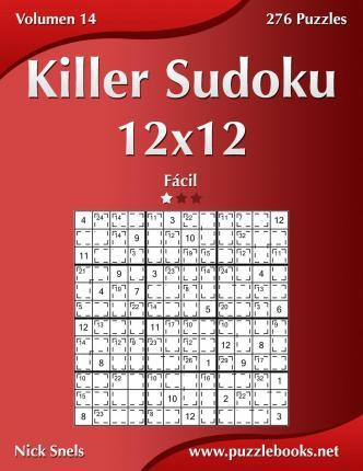 Killer Sudoku 12x12 - Facil - Volumen 14 - 276 Puzzles