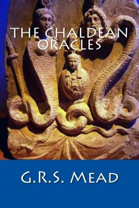 The Chaldean Oracles