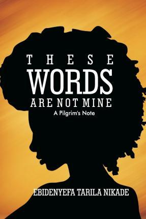 These Words Are Not Mine