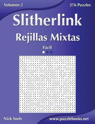 Slitherlink Rejillas Mixtas - Facil - Volumen 2 - 276 Puzzles