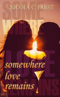 Somewhere Love Remains