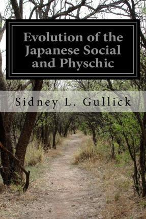 Evolution of the Japanese Social and Physchic