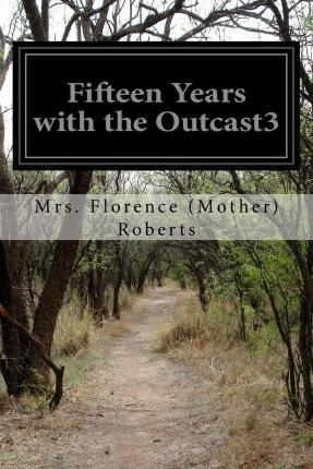 Fifteen Years with the Outcast3