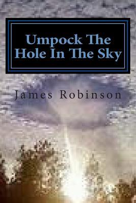 Umpock the Hole in the Sky
