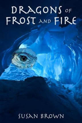 Dragons of Frost and Fire