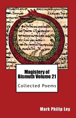Magistery of Bismuth Volume Twenty One