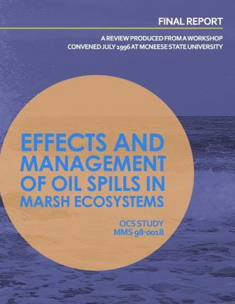 Effects and Management of Oil Spills in Marsh Ecosystems