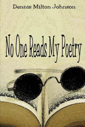 No One Reads My Poetry