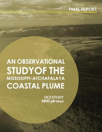 An Observational Study of the Mississippi-Atchafalaya Coastal Plume
