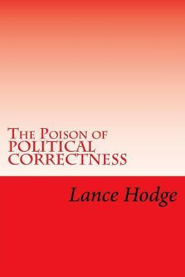 The Poison of Political Correctness