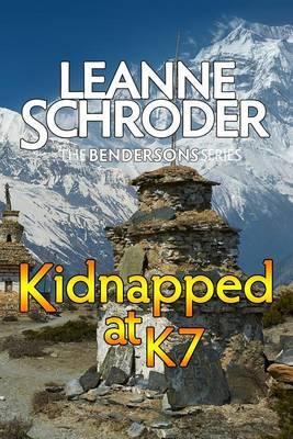 Kidnapped at K7 (a Bendersons Cozy Mystery)