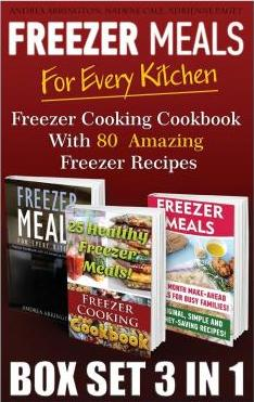 Freezer Meals for Every Kitchen Box Set 3 in 1