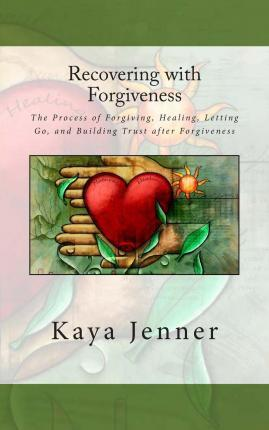 Recovering with Forgiveness