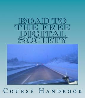 Road to the Free Digital Society