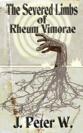The Severed Limbs of Rheum Vimorae