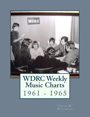 Wdrc Weekly Music Charts 1961 - 1965