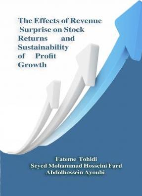 The Effects of Revenue Surprise on Stock Returns and Sustainability of Profit Growth