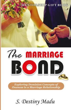 The Marriage Bond
