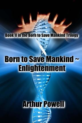 Born to Save Mankind Enlightenment