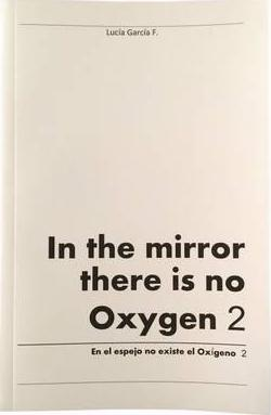 In the Mirror There is No Oxygen: Volume 2