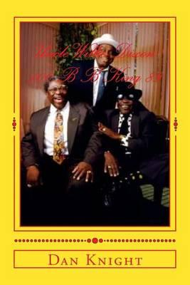 Uncle Willie Dixon 100 B B King 89