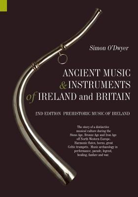 Ancient Music and Instruments of Ireland and Britain