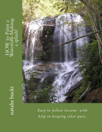 How to Paint a Waterfall- Making a Splash