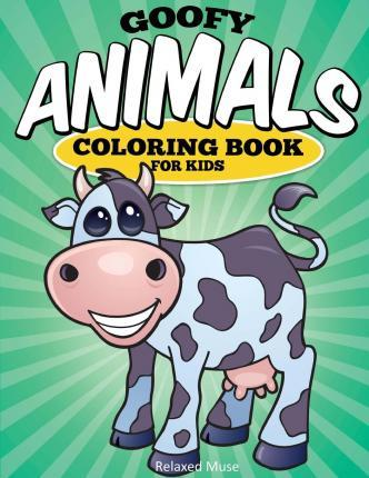 Goofy Animals Coloring Book for Kids