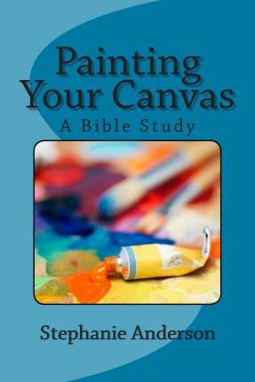 Painting Your Canvas