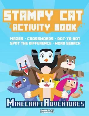 Stampy Cat Activity Book : Gameplay Publishing : 9781514177723