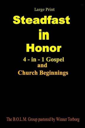 Steadfast in Honor - Large Print