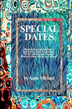 Special Dates 2 Recurring Annual Dates Record at Your Fingertips!