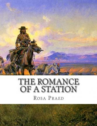 The Romance of a Station