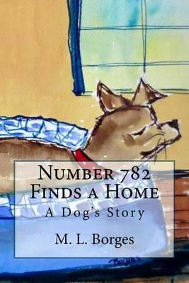Number 782 Finds a Home