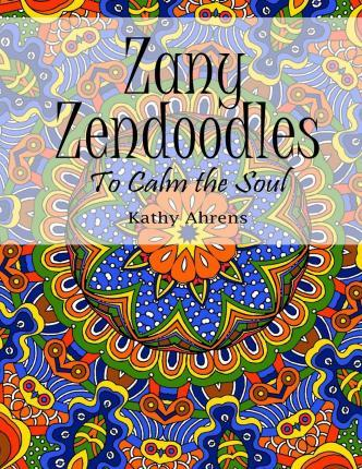 Zany Zendoodles Coloring Book