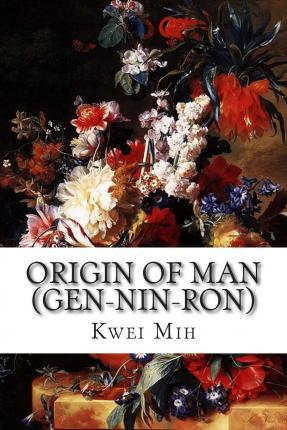Origin of Man (Gen-Nin-Ron)