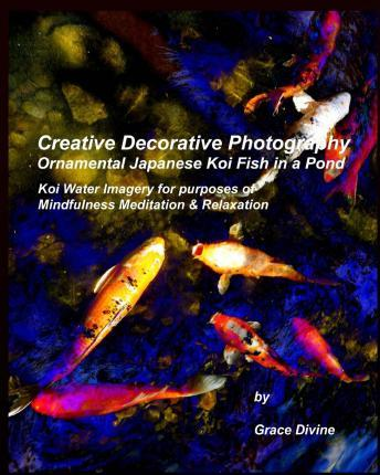 Creative Decorative Photography Ornamental Japanese Koi Fish in a Pond