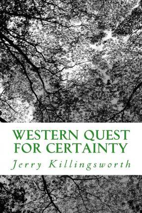 Western Quest for Certainty