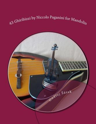 43 Ghiribizzi by Niccolo Paganini for Mandolin