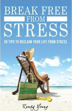 Break Free from Stress