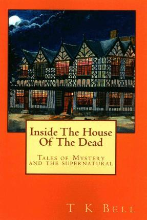 Inside the House of the Dead