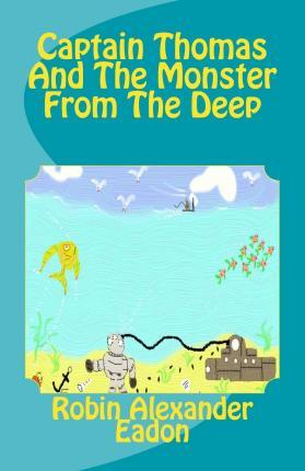 Captain Thomas and the Monster from the Deep