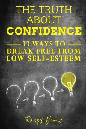 The Truth about Confidence