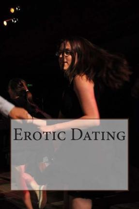 Erotic Dating