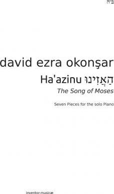 Haazinu, Listen! the Song of Moses