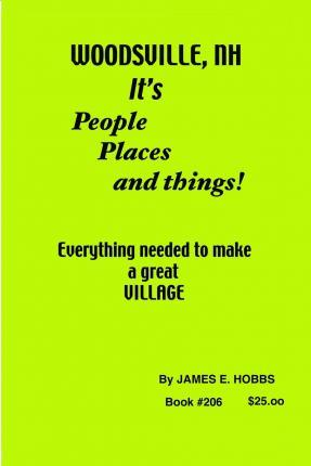Woodsville, It's People Places and Thngs