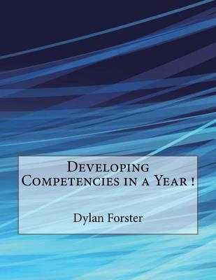 Developing Competencies in a Year !